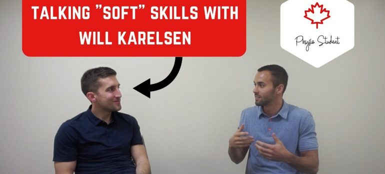 """""""SOFT"""" SKILLS IN PHYSIOTHERAPY PRACTICE WITH WILL KARELSEN"""
